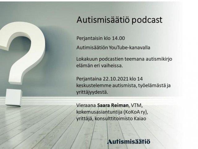 Huomenna perjantaina 22.10. klo 14 Autismisäätiön podcastissa keskustelua autismista, työelämästä ja yrittäjyydestä. Vieraana Sa...