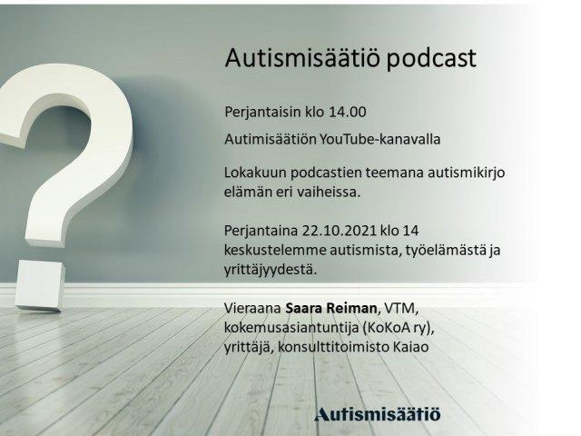 RT @HuhtiniemiMari: Perjantaina 22.10. klo 14 Autismisäätiön podcastissa keskustelua autismista, työelämästä ja yrittäjyydestä. ...